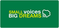 SMALL VOICES BIG DREAMS